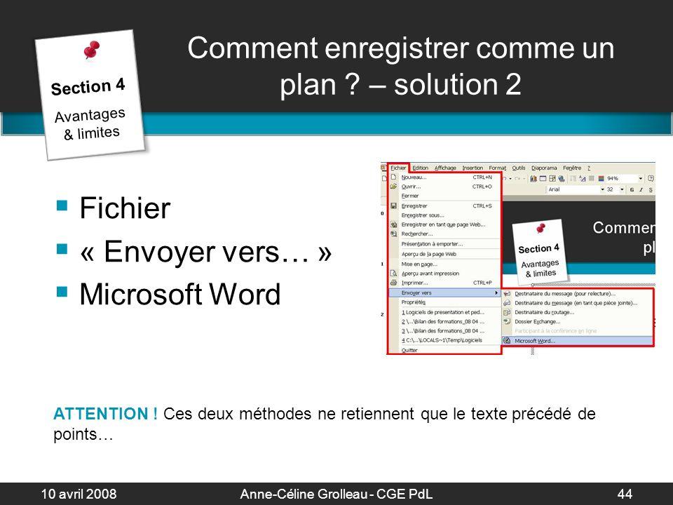 10 avril 2008Anne-Céline Grolleau - CGE PdL45 Exemples et contre-exemples Section 5 Exemples