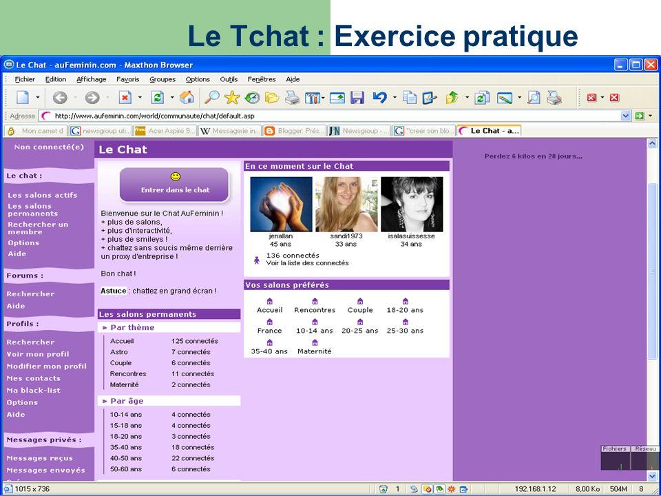 Le Tchat : Exercice pratique