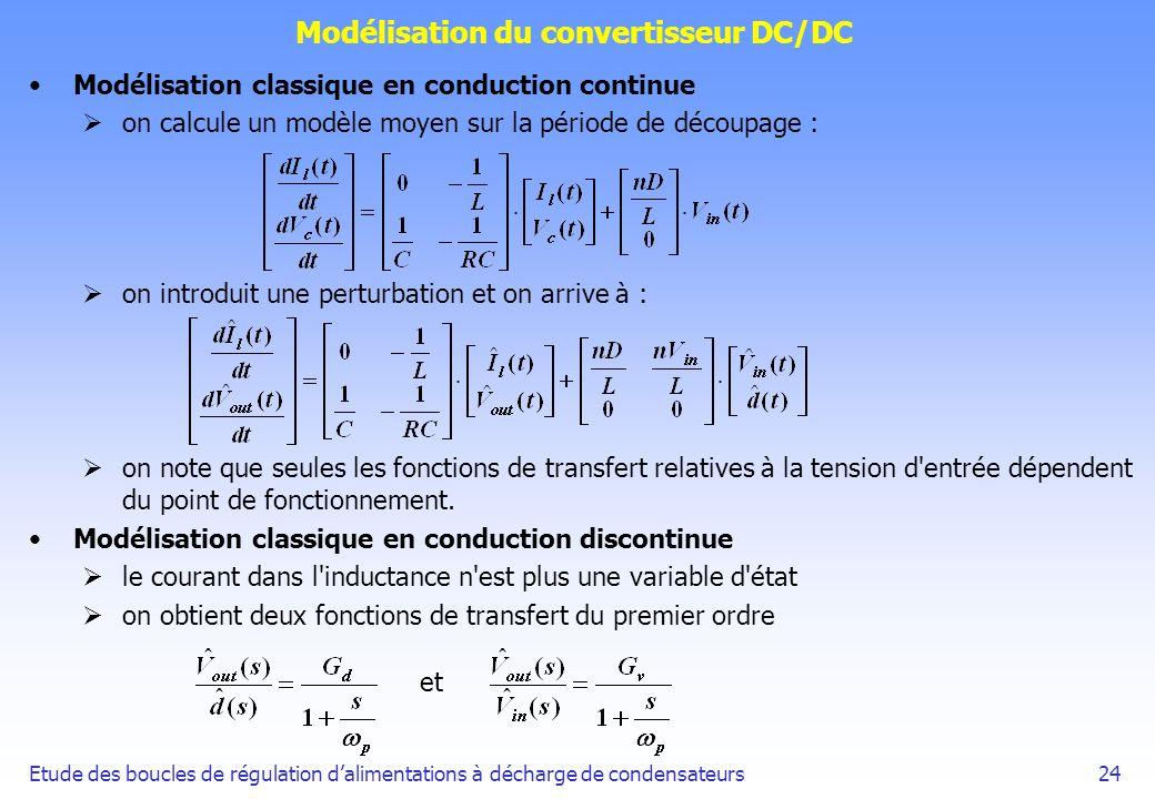 Etude des boucles de régulation dalimentations à décharge de condensateurs24 Modélisation du convertisseur DC/DC Modélisation classique en conduction