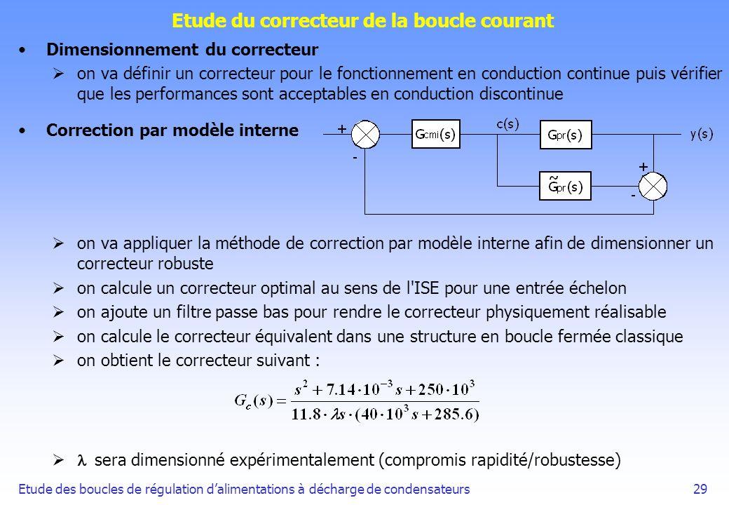 Etude des boucles de régulation dalimentations à décharge de condensateurs29 Etude du correcteur de la boucle courant Dimensionnement du correcteur on