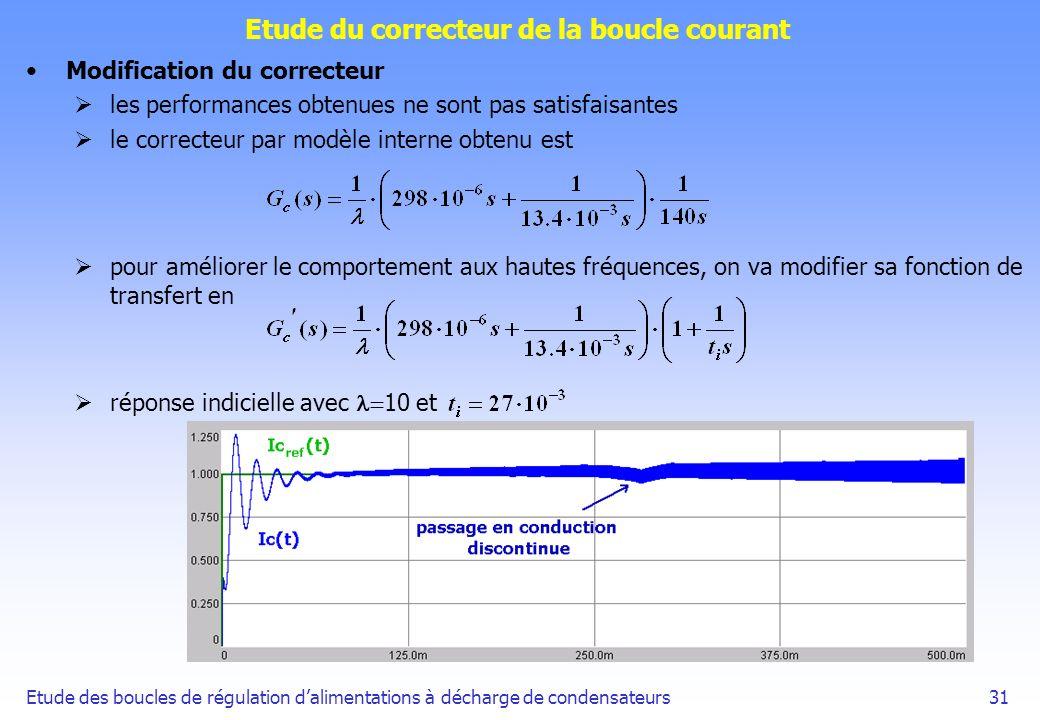 Etude des boucles de régulation dalimentations à décharge de condensateurs31 Etude du correcteur de la boucle courant Modification du correcteur les p