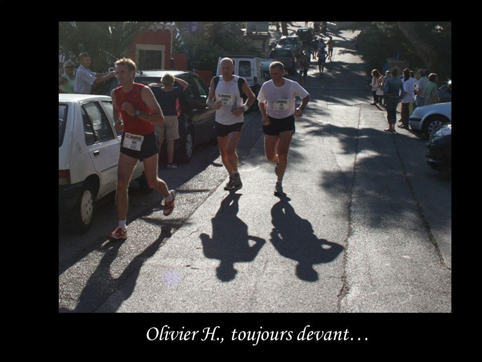 Olivier H., toujours devant…