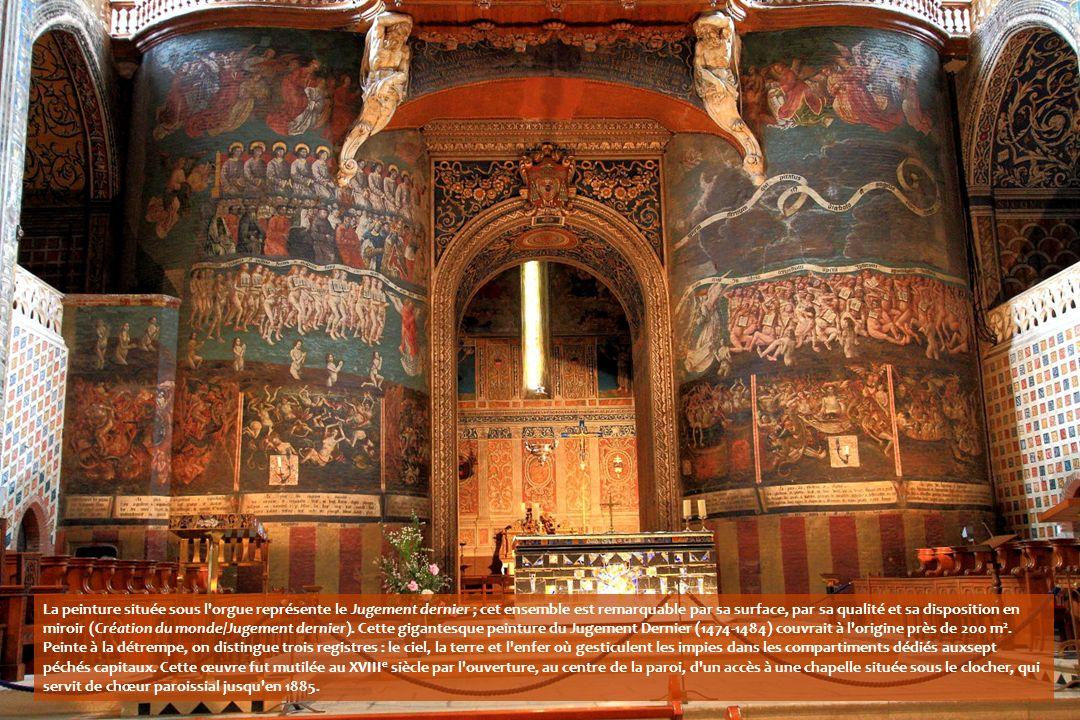 La peinture située sous l orgue représente le Jugement dernier ; cet ensemble est remarquable par sa surface, par sa qualité et sa disposition en miroir (Création du monde/Jugement dernier).