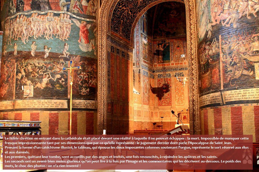 Le fidèle chrétien en entrant dans la cathédrale était placé devant une réalité à laquelle il ne pouvait échapper : la mort.
