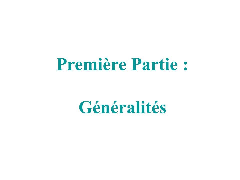 Première Partie : Généralités