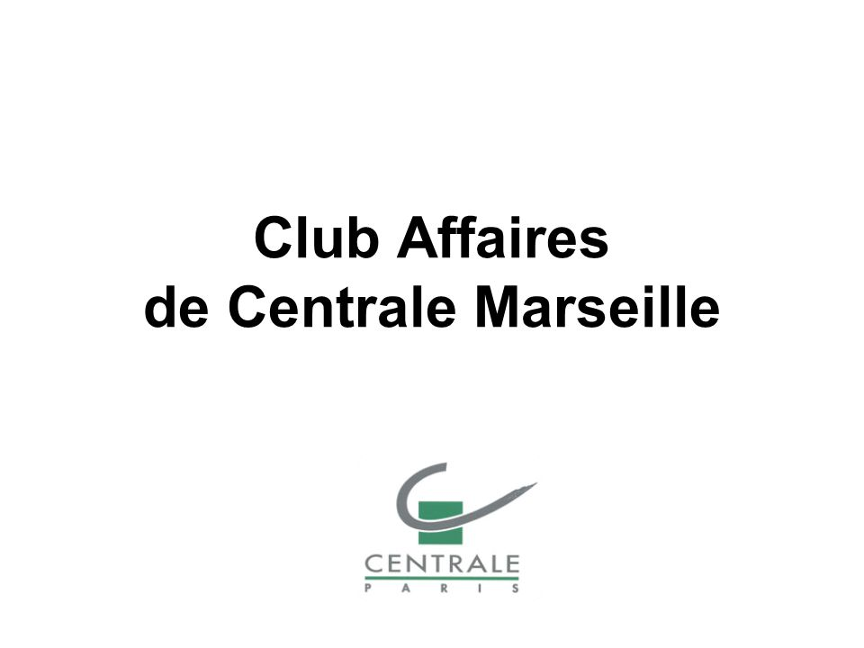 Club Affaires de Centrale Marseille