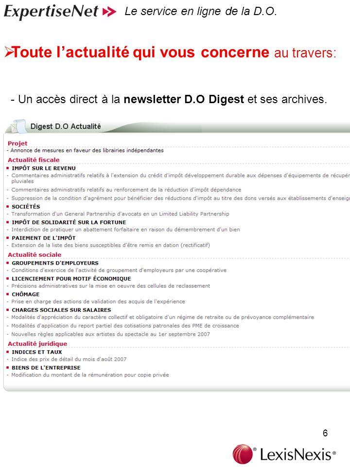 6 Toute lactualité qui vous concerne au travers: Le service en ligne de la D.O.