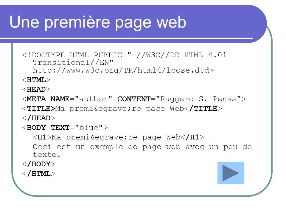Une première page web Ma première page Web Ma première page Web Ceci est un exemple de page web avec un peu de texte.