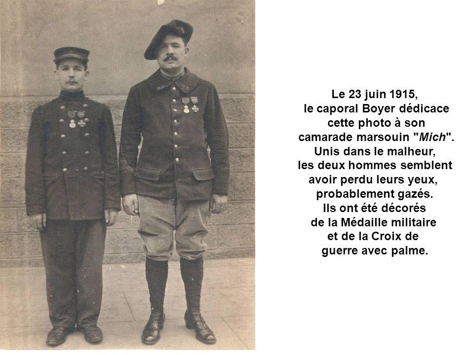 Le 23 juin 1915, le caporal Boyer dédicace cette photo à son camarade marsouin Mich .