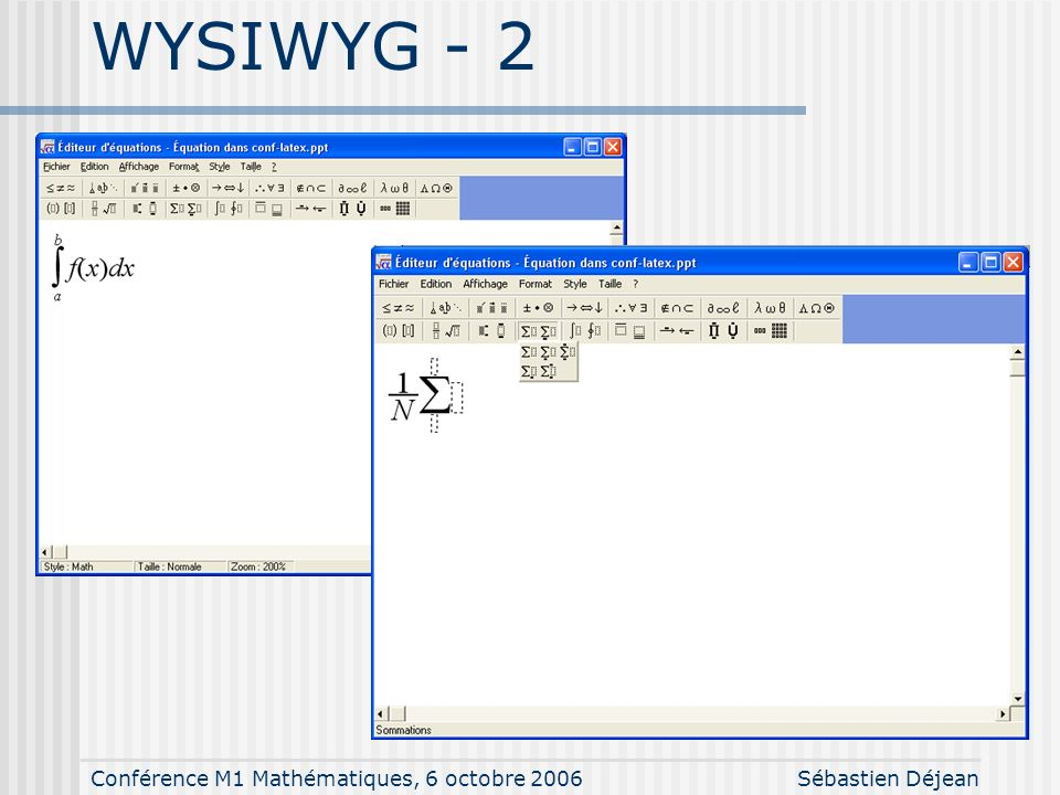 Conférence M1 Mathématiques, 6 octobre 2006Sébastien Déjean WYSIWYM - 1 \documentclass{article} \begin{document} Ceci est un exemple de texte avec des