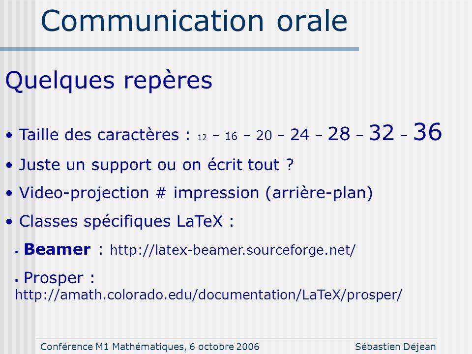 Conférence M1 Mathématiques, 6 octobre 2006Sébastien Déjean Inclusion de graphiques Formats pdf, png, jpg fichier pdf ps, eps fichier postscript \docu