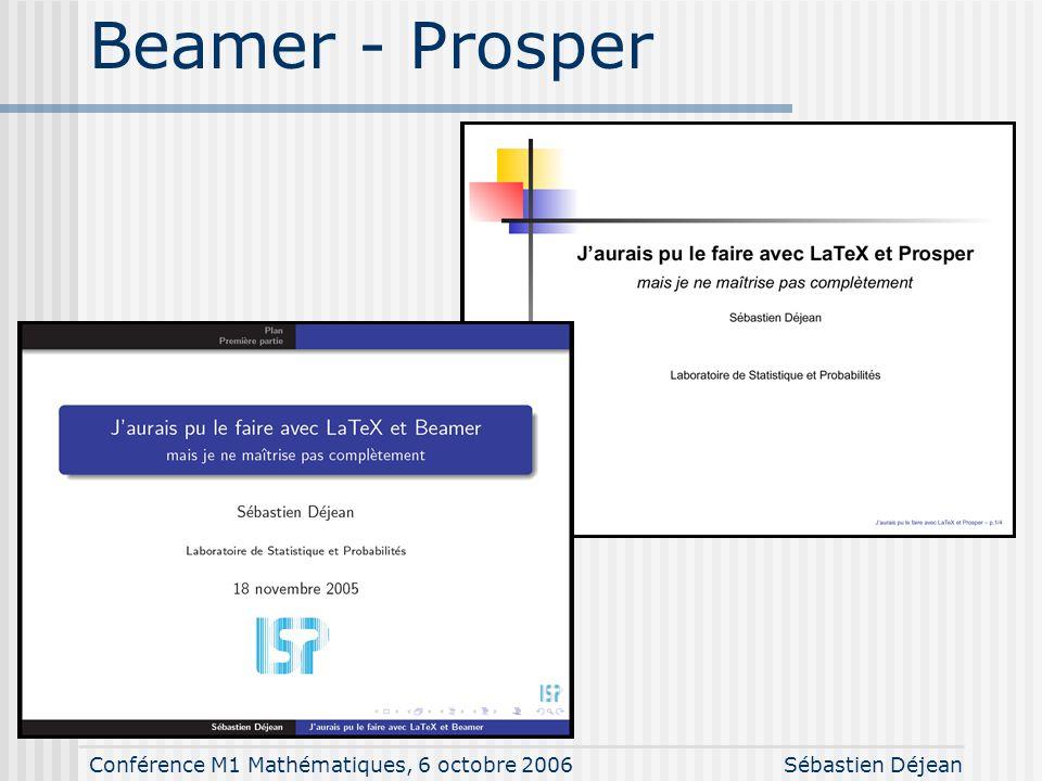 Conférence M1 Mathématiques, 6 octobre 2006Sébastien Déjean Communication orale Taille des caractères : 12 – 16 – 20 – 24 – 28 – 32 – 36 Juste un supp