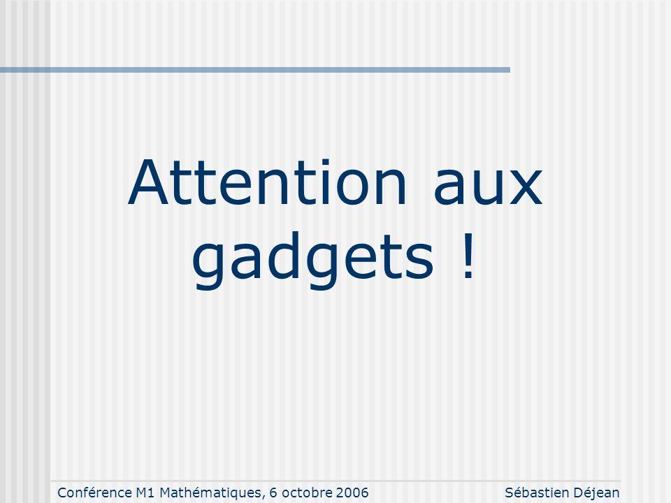 Conférence M1 Mathématiques, 6 octobre 2006Sébastien Déjean Exemple Beamer
