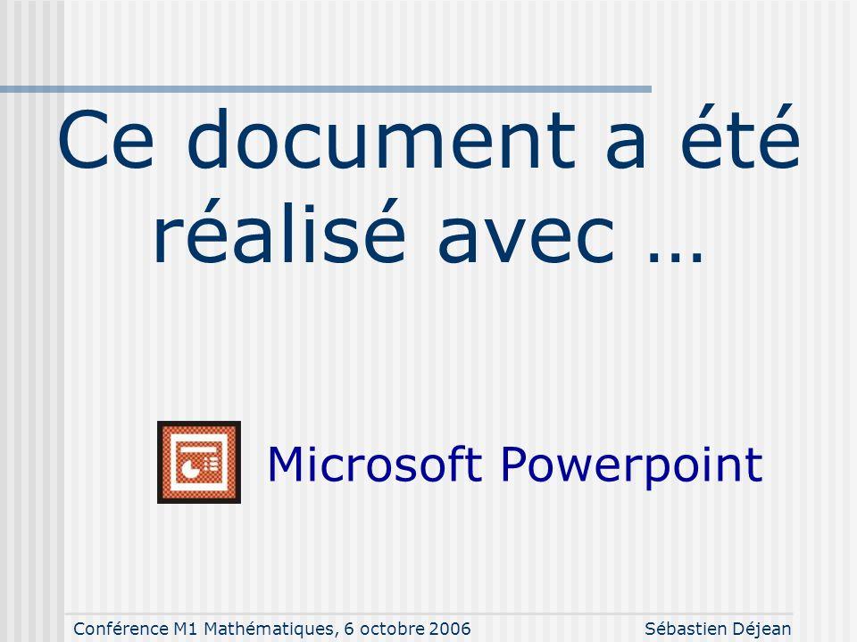 Conférence M1 Mathématiques, 6 octobre 2006Sébastien Déjean Bibliographie LIVRES C. Rolland, 1999 LaTeX. Guide pratique, 3 ème édition. O'Reilley. M-P