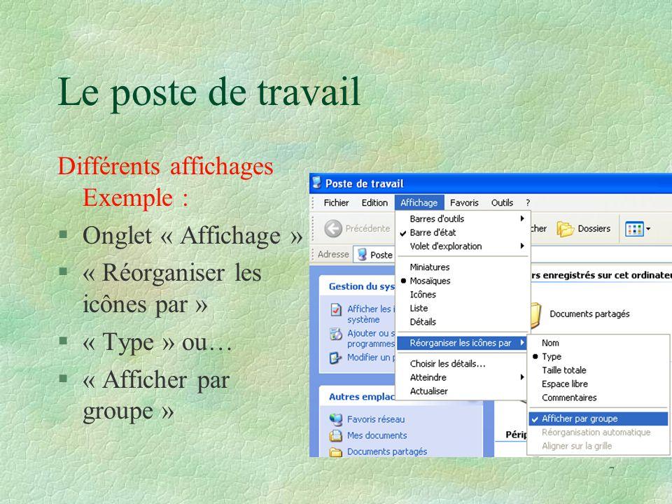 38 L explorateur : les diff é rents menus Onglet « Affichage » (6) : r é organiser les dossiers et les fichiers n Par ordre alphab é tique, les dossiers d abord, les fichiers ensuite.