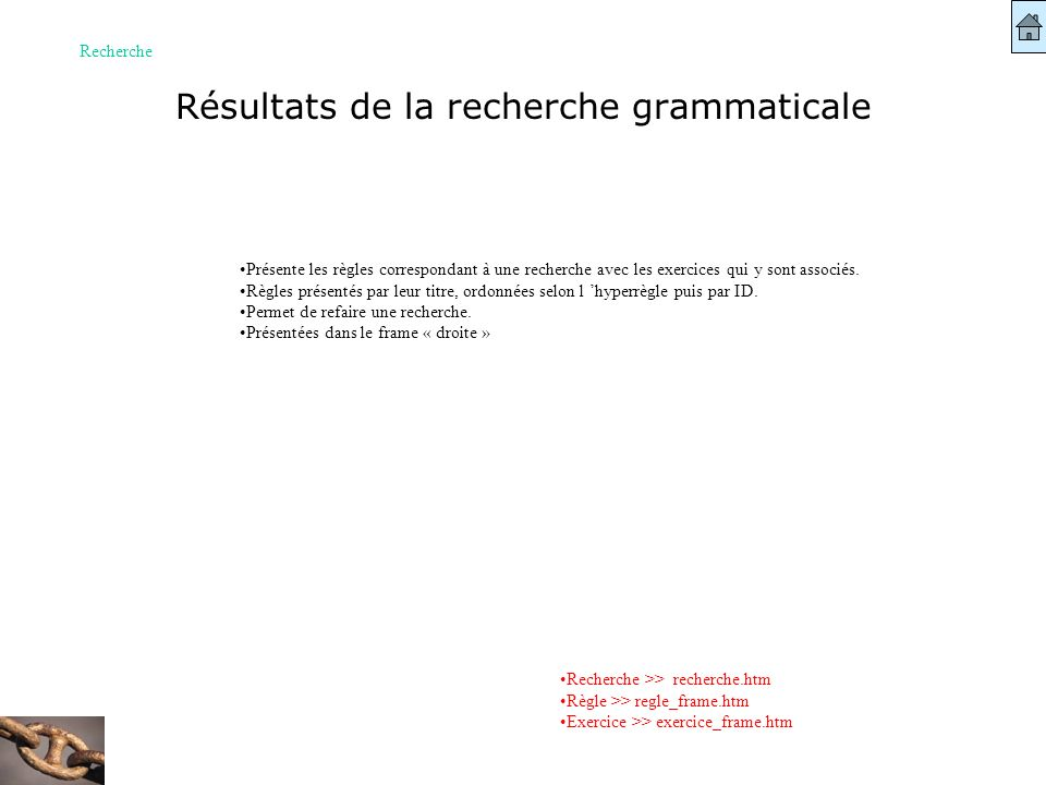 Résultats de la recherche grammaticale Recherche Recherche >> recherche.htm Règle >> regle_frame.htm Exercice >> exercice_frame.htm Présente les règle