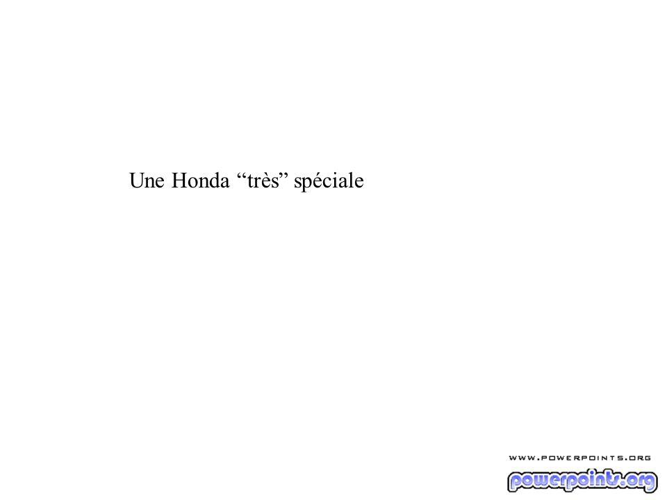 Une Honda très spéciale