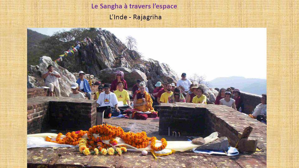 Le Sangha à travers lespace LInde - Rajagriha