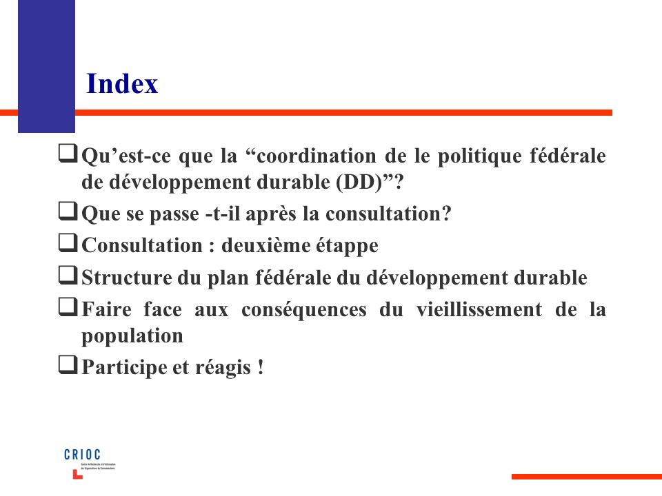 Index Quest-ce que la coordination de le politique fédérale de développement durable (DD).