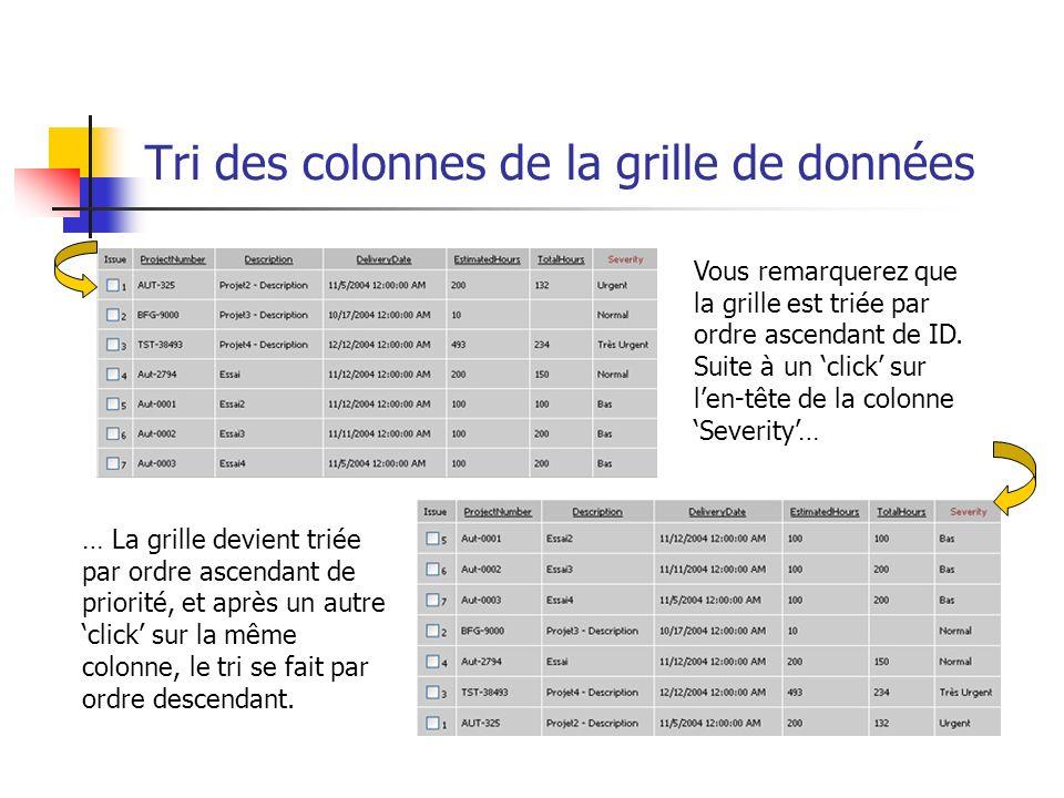 Tri des colonnes de la grille de données Vous remarquerez que la grille est triée par ordre ascendant de ID.