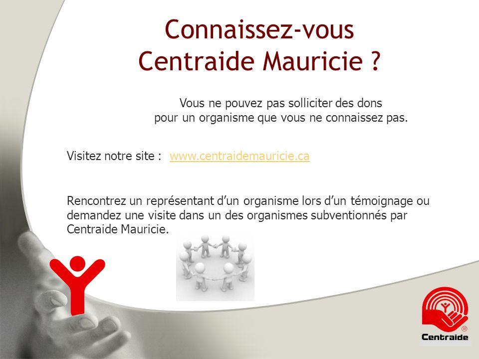 Connaissez-vous Centraide Mauricie .