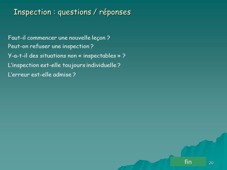 20 Inspection : questions / réponses Faut-il commencer une nouvelle leçon .