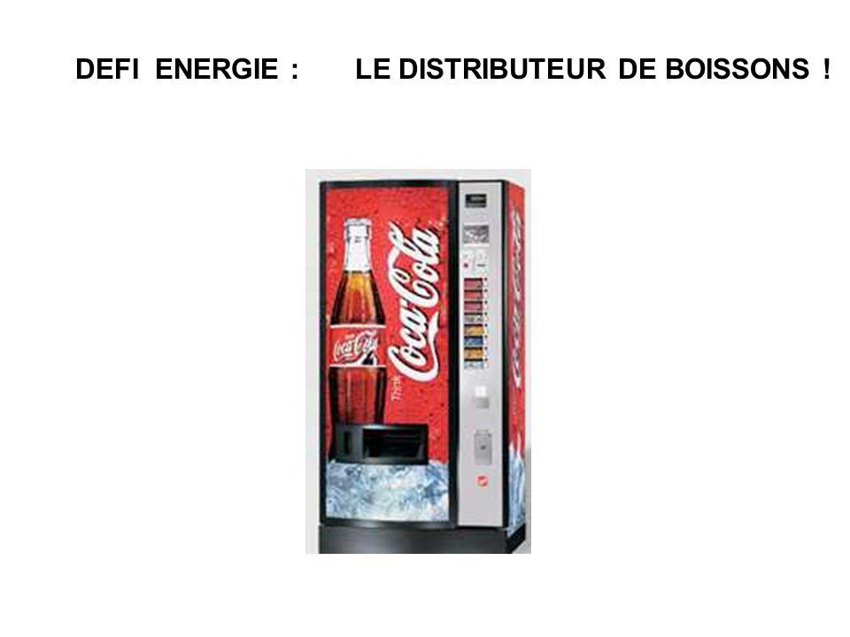 DEFI ENERGIE : LE DISTRIBUTEUR DE BOISSONS !