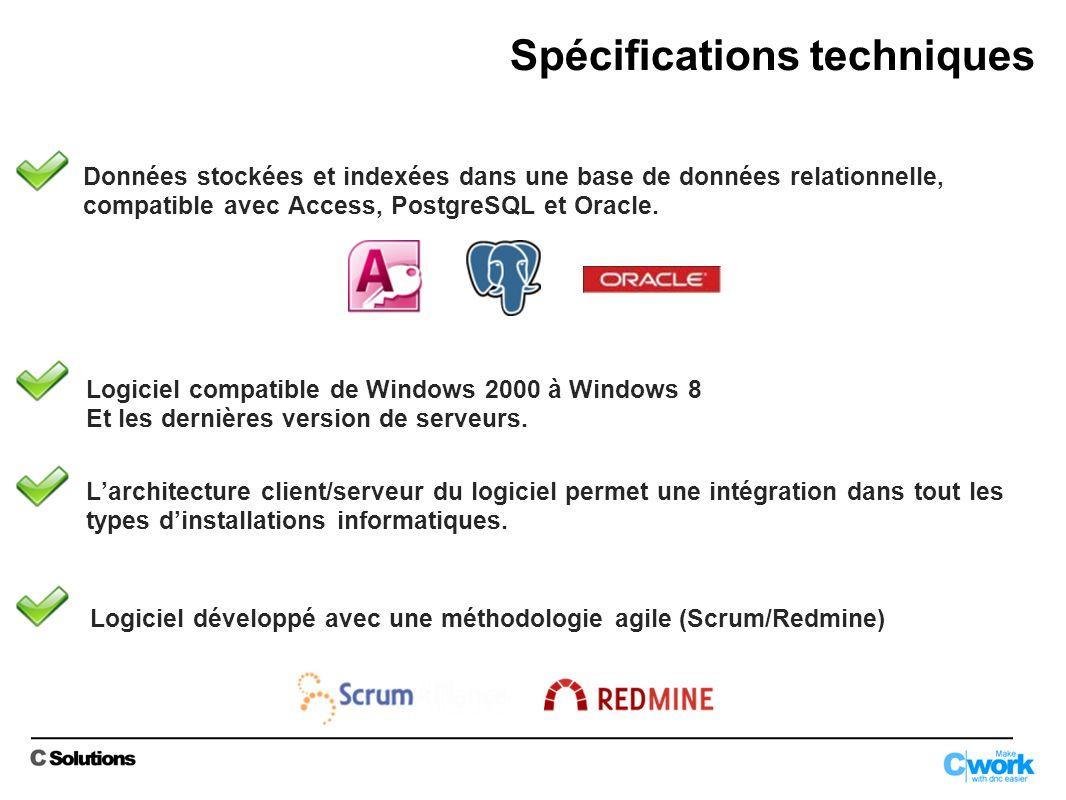Spécifications techniques Données stockées et indexées dans une base de données relationnelle, compatible avec Access, PostgreSQL et Oracle.