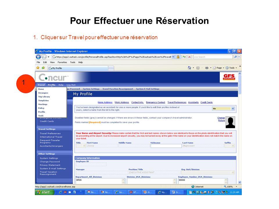 Pour Effectuer une Réservation 1. Cliquer sur Travel pour effectuer une réservation 1 1