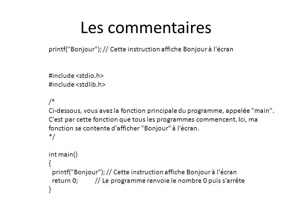 La boucle for int compteur; for (compteur = 0 ; compteur < 10 ; compteur++) { printf( Salut les Sin!\n ); }