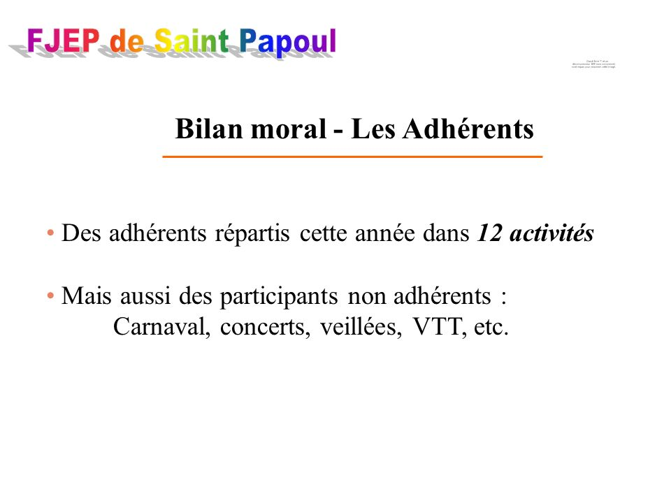 FJEP Les activitésLes manifestations publiques Bilan moral
