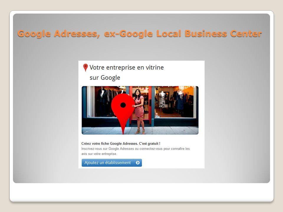 Google Adresses, ex-Google Local Business Center