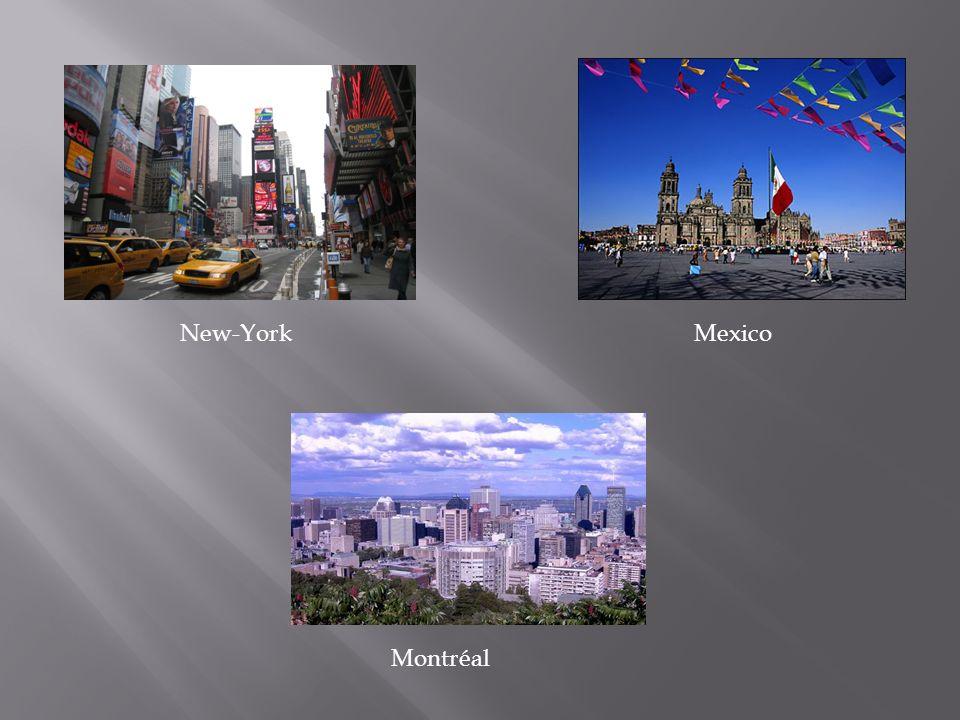 New-YorkMexico Montréal