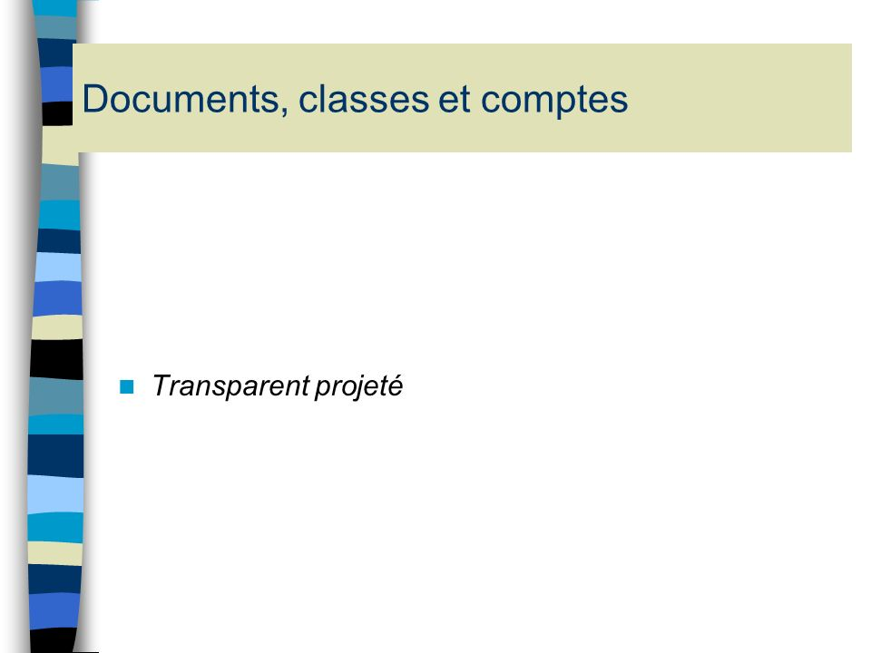 Exemple de section dexploitation Transparent projeté