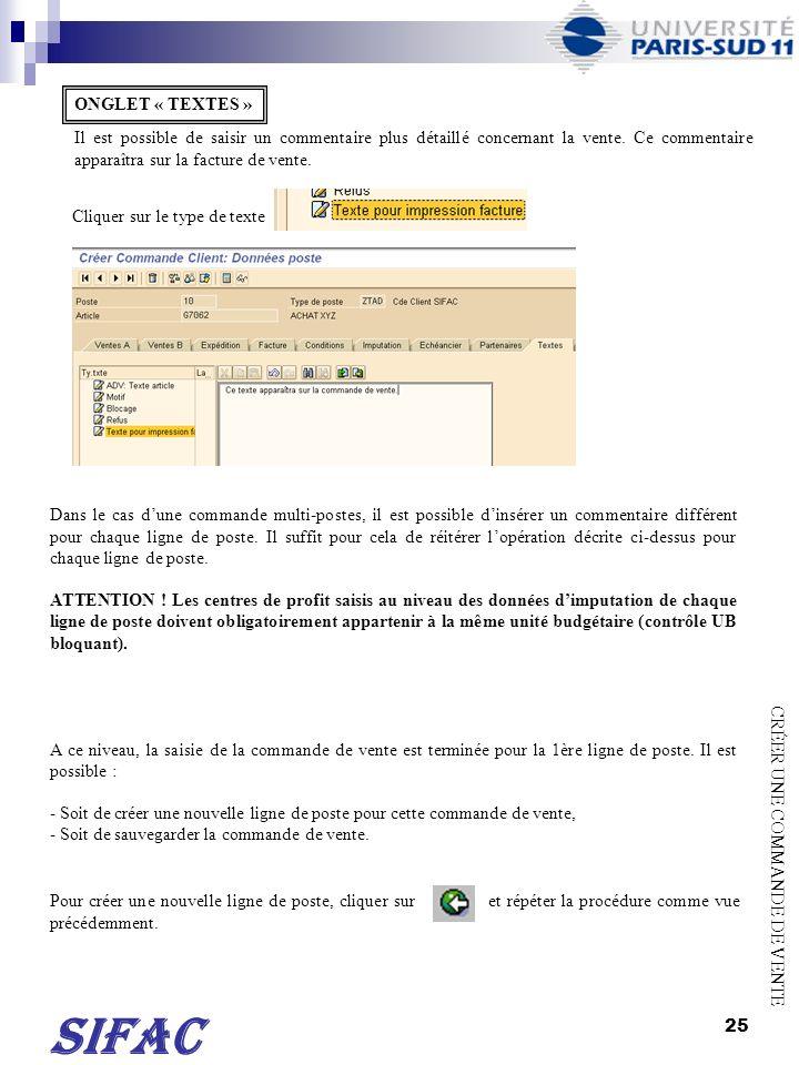 26 Avant de sauvegarder la commande de vente, il faut vérifier si le document a été correctement saisi.