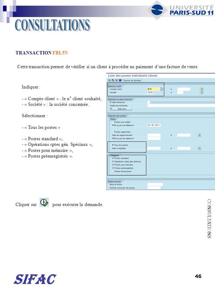 47 SIFAC Type de pièces : DR : facture de vente.DZ : virement du client (société 9990).