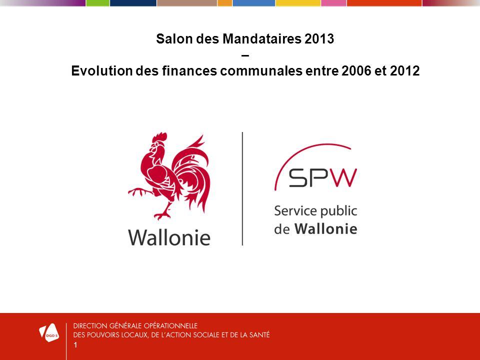 1 Salon des Mandataires 2013 – Evolution des finances communales entre 2006 et 2012