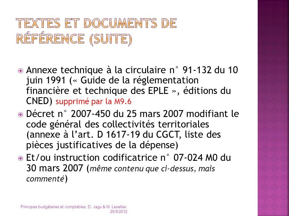 Annexe technique à la circulaire n° 91-132 du 10 juin 1991 (« Guide de la réglementation financière et technique des EPLE », éditions du CNED) supprim