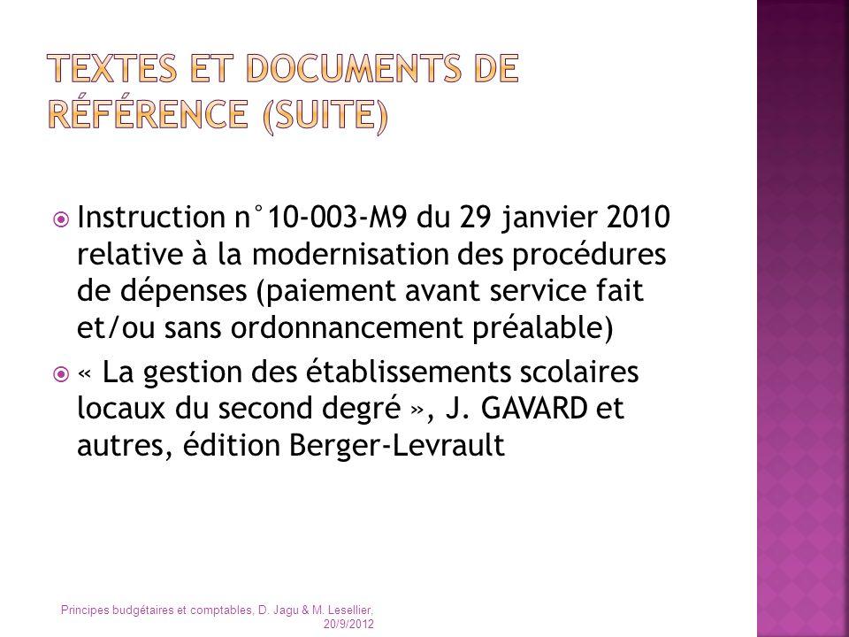 Instruction n°10-003-M9 du 29 janvier 2010 relative à la modernisation des procédures de dépenses (paiement avant service fait et/ou sans ordonnanceme