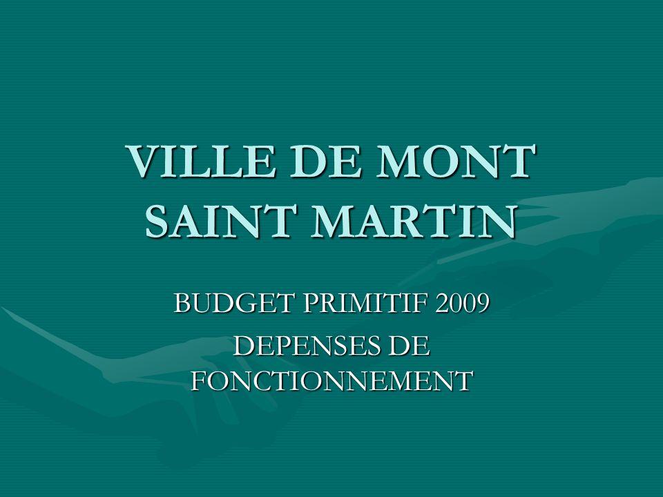 VILLE DE MONT SAINT MARTIN BUDGET PRIMITIF 2009 DEPENSES DE FONCTIONNEMENT