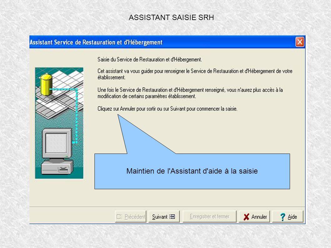 ASSISTANT SAISIE SRH Maintien de l'Assistant d'aide à la saisie