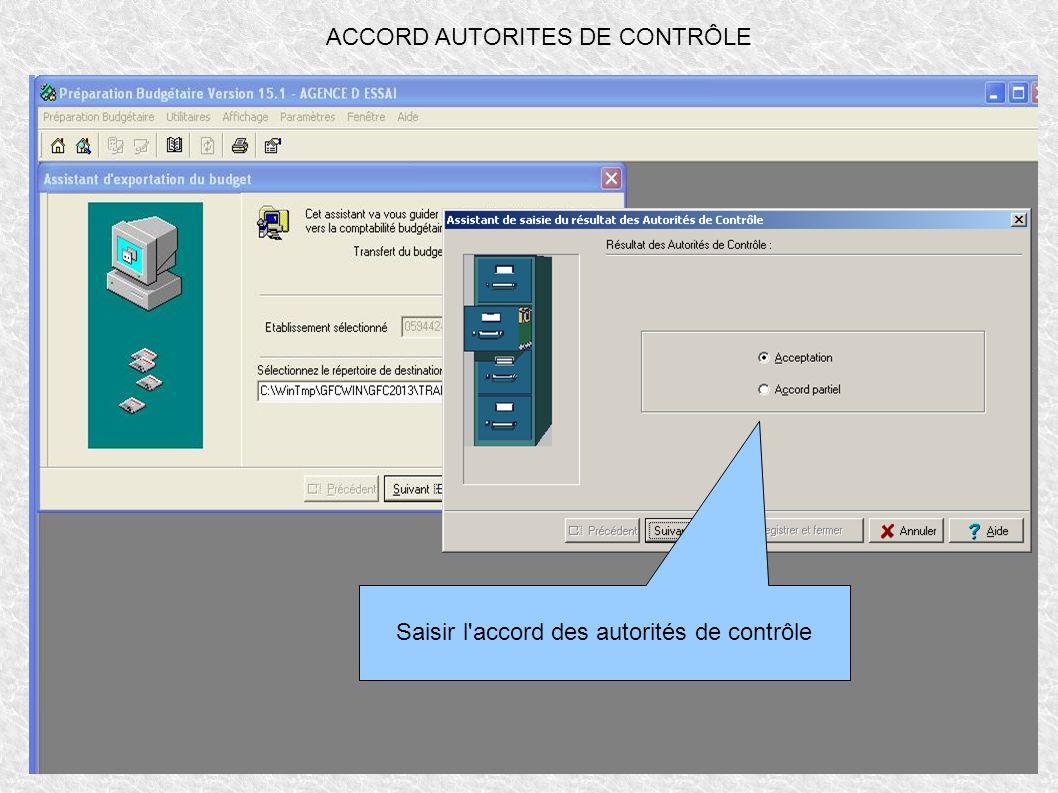 ACCORD AUTORITES DE CONTRÔLE Saisir l'accord des autorités de contrôle