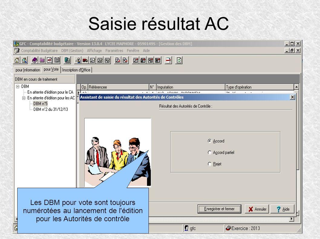 Saisie résultat AC Les DBM pour vote sont toujours numérotées au lancement de l'édition pour les Autorités de contrôle
