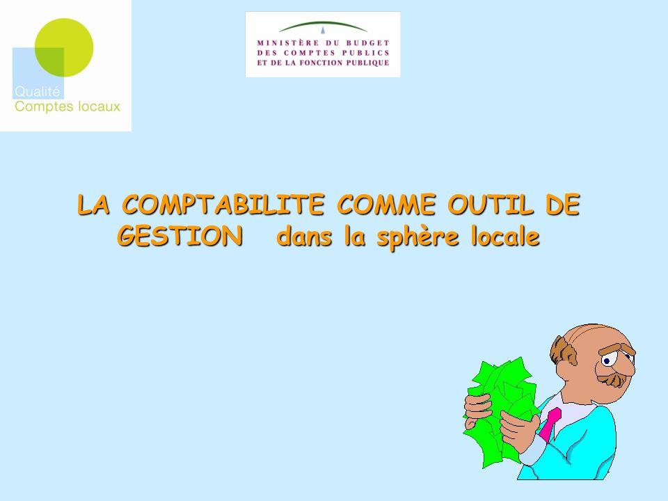 1 LA COMPTABILITE COMME OUTIL DE GESTION dans la sphère locale