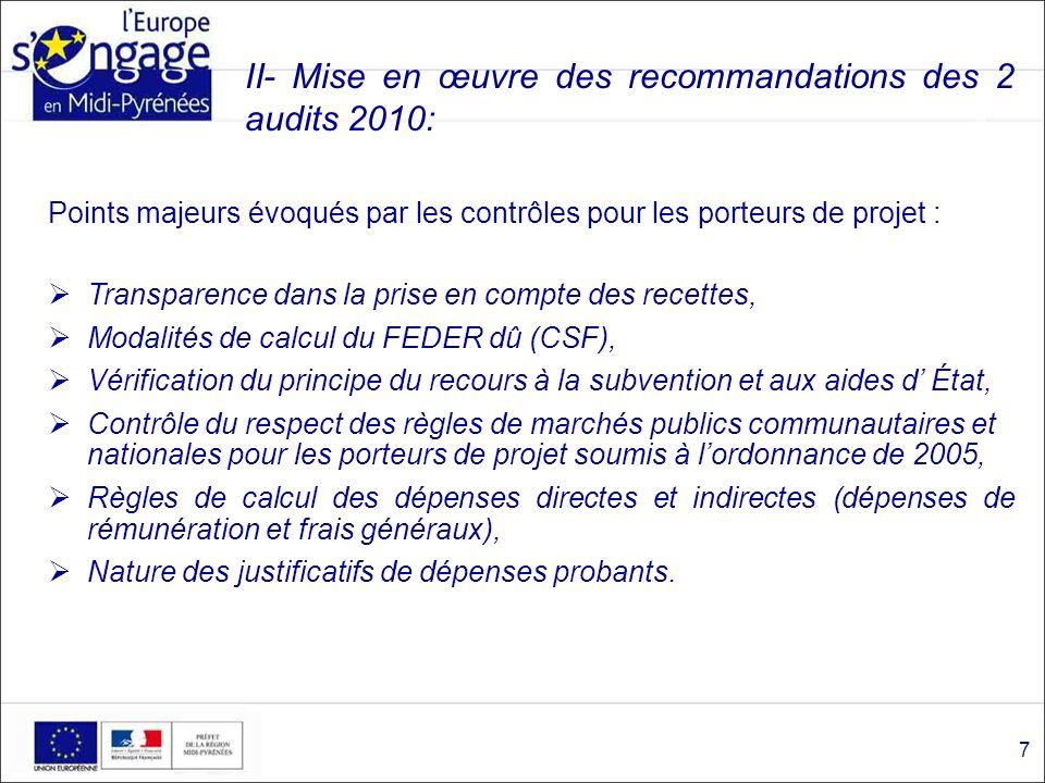 Points majeurs évoqués par les contrôles pour les porteurs de projet : Transparence dans la prise en compte des recettes, Modalités de calcul du FEDER