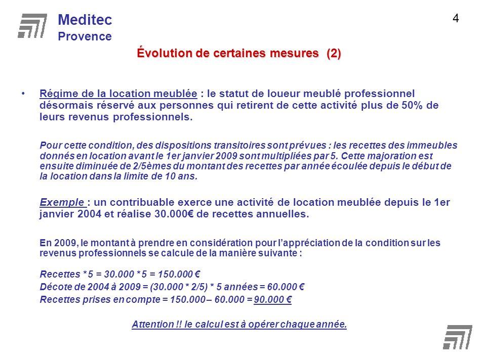 ACTUALISATION LOI DE FINANCES RECTIFICATIVE POUR 2008 Meditec Provence 5