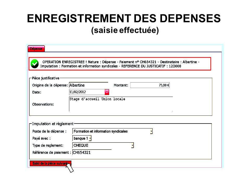 ENREGISTREMENT DES DEPENSES (saisie effectuée)