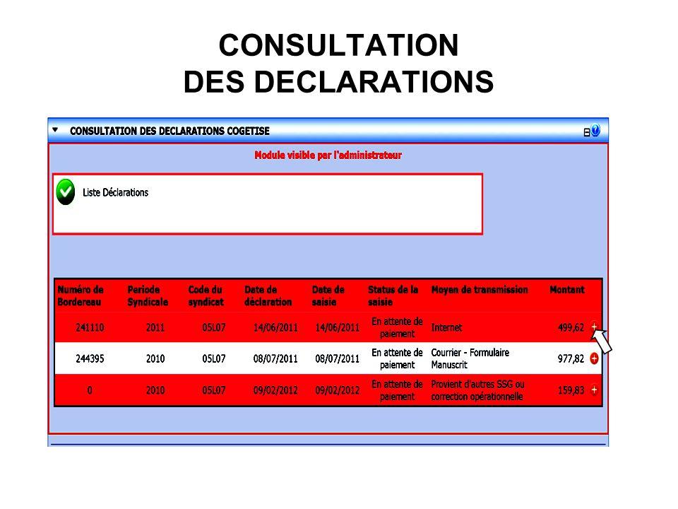 CONSULTATION DES DECLARATIONS