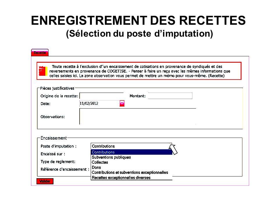 ENREGISTREMENT DES RECETTES (Sélection du poste dimputation)