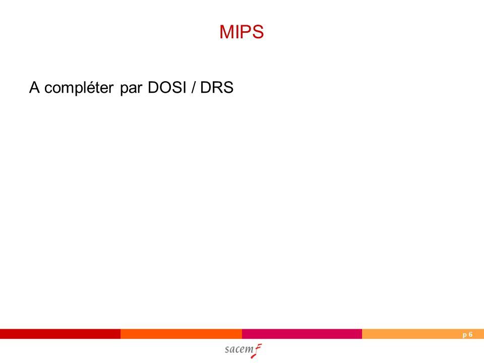 p 6 MIPS A compléter par DOSI / DRS